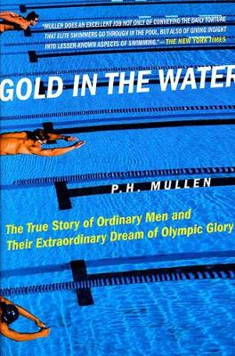 Gold in the Water by P Mullen