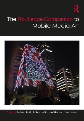 The Routledge Companion to Mobile Media Art book