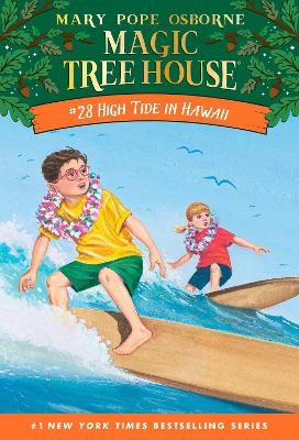 Magic Tree House #28 High Tide In Hawaii by Mary Pope Osborne