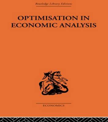 Optimisation in Economic Analysis by Gordon Mills