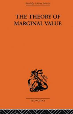 The The Theory of Marginal Value by L. V. Birck