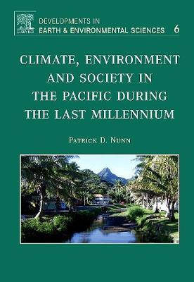 Climate, Environment, and Society in the Pacific during the Last Millennium book