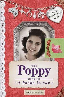 Our Australian Girl: The Poppy Stories book