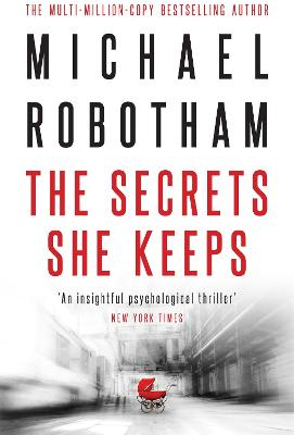 Secrets She Keeps by Michael Robotham
