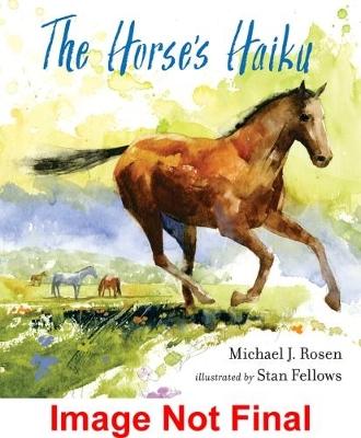 Horse's Haiku by Michael J Rosen