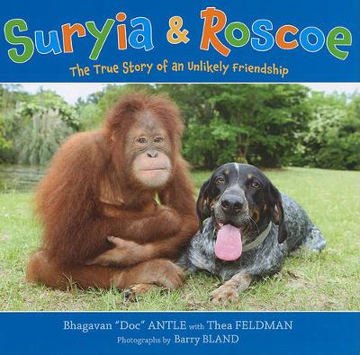 Suryia and Roscoe by Dr. Bhagavan Antle