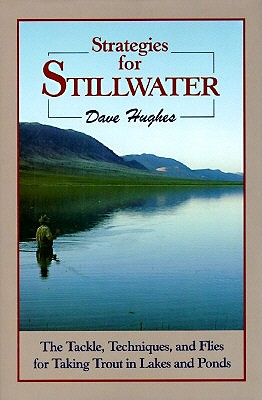 Strategies for Stillwater by Dave Hughes