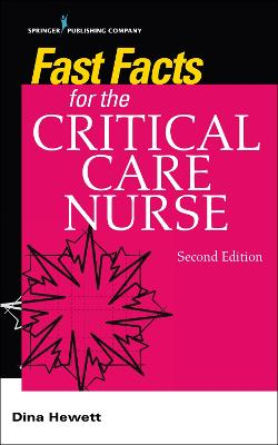 Fast Facts for the Critical Care Nurse: Critical Care Nursing in a Nutshell book