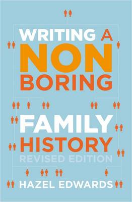 Writing a Non-boring Family History by Hazel Edwards