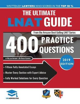 The Ultimate LNAT Guide: 400 Practice Questions by William Anthony