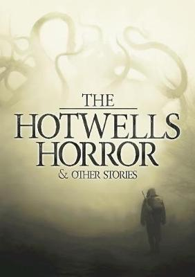 The Hotwells Horror & Other Stories by Professor Peter Sutton