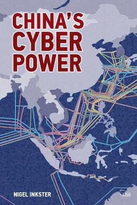 China's Cyber Power by Nigel Inkster