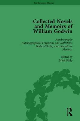 The Collected Novels and Memoirs of William Godwin  Vol 1 by Pamela Clemit
