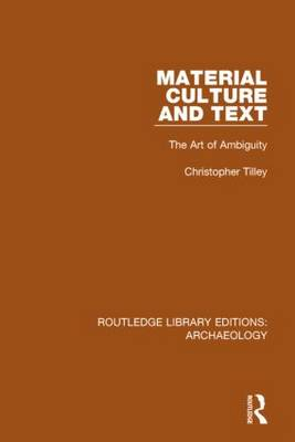Material Culture and Text by Christopher Tilley