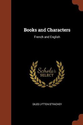Books and Characters by Lytton Strachey