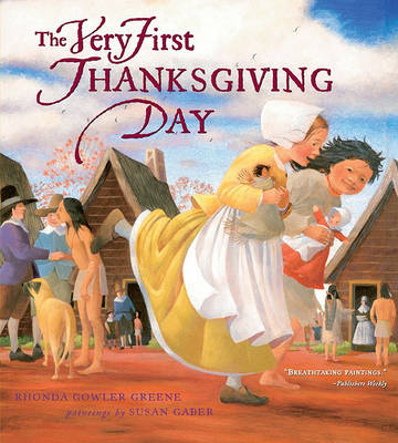 Very First Thanksgiving Day by Rhonda Gowler Greene