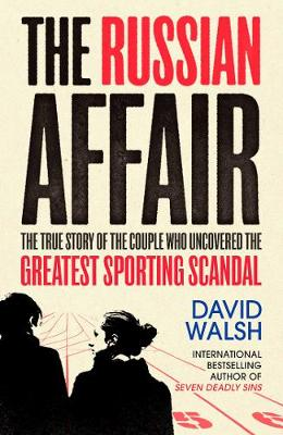 The Russian Affair by David Walsh