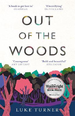 Out of the Woods by Luke Turner