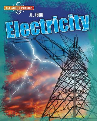 All About Electricity by Leon Gray