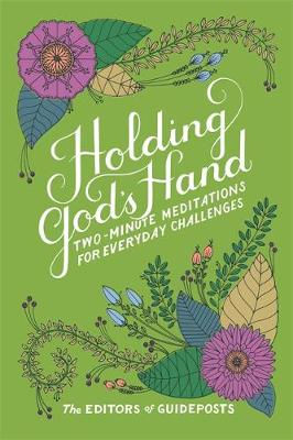 Holding God's Hand by The Editors of Guideposts