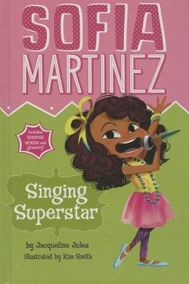 Singing Superstar by Jacqueline Jules