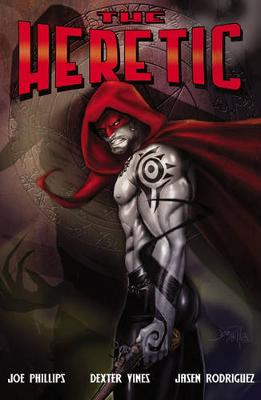 The Heretic by Joe Phillips