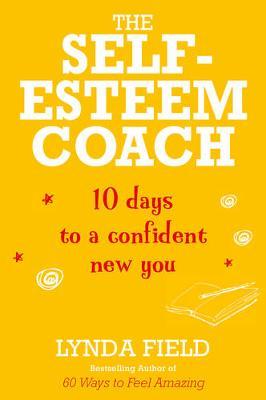 Self-Esteem Coach by Lynda Field
