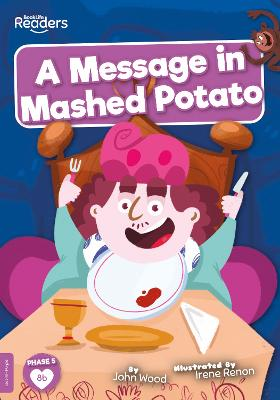 A Message in Mashed Potato book
