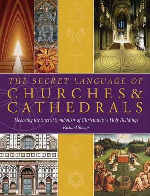 Secret Language of Churches & Cathedrals by Richard Stemp