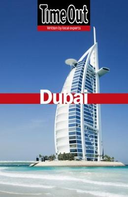 Time Out Dubai City Guide by Time Out Guides Ltd.