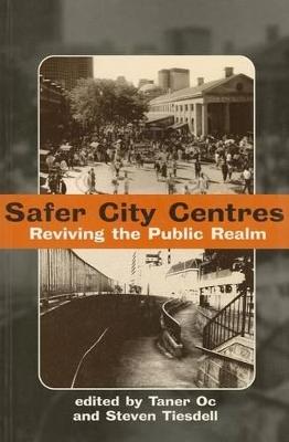 Safer City Centres by Taner Oc