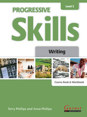 Progressive Skills 3 - Writing - Combined Course Book and Workbook 2012 by Terry Phillips