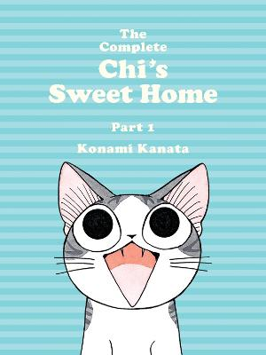 Complete Chi's Sweet Home Vol. 1 by Konami