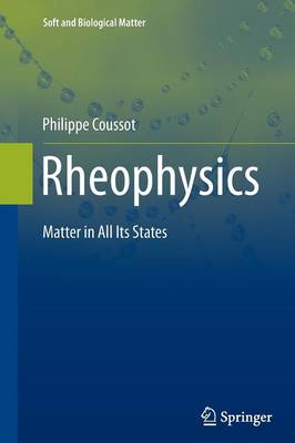 Rheophysics by Philippe Coussot