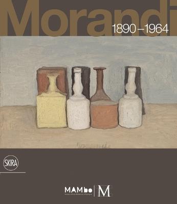 Morandi 1890-1964 by Maria Cristina Bandera