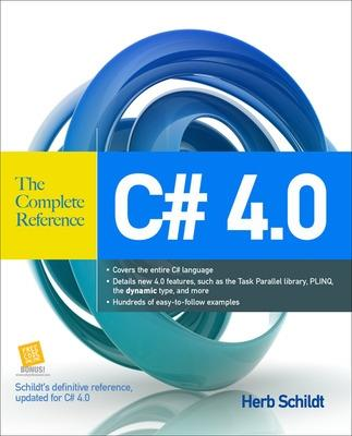 C# 4.0 The Complete Reference by Herbert Schildt