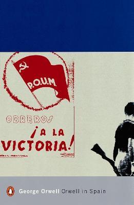 Orwell in Spain by George Orwell