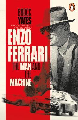 Enzo Ferrari: The Man and the Machine by Brock Yates