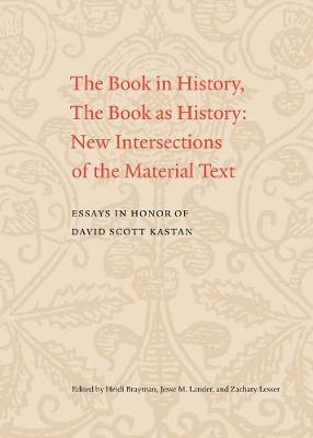 Book in History, The Book as History by Zachary Lesser