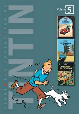 Adventures of Tintin 3 Complete Adventures in One Volume WITH Destination Moon AND Explorers on the Moon by Herge