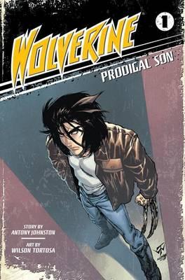 Wolverine, Volume 1 by Antony Johnston