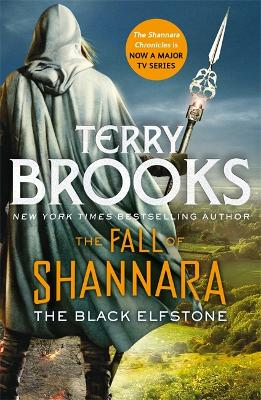 The Black Elfstone: Book One of the Fall of Shannara by Terry Brooks