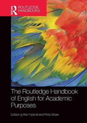 The The Routledge Handbook of English for Academic Purposes by Ken Hyland
