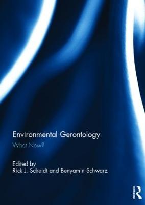 Environmental Gerontology by Rick J. Scheidt