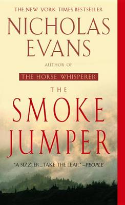 The Smoke Jumper by Nicholas Evans