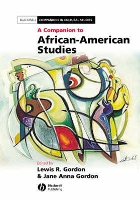 Companion to African American Studies by Jane Anna Gordon