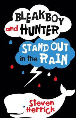 Bleakboy and Hunter Stand Out in the Rain book