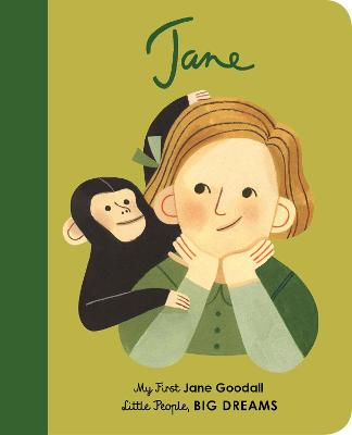 Jane Goodall: My First Jane Goodall by Maria Isabel Sanchez Vegara