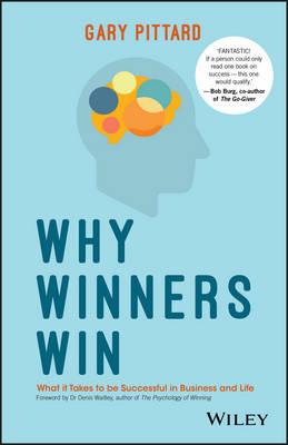 Why Winners Win by Gary Pittard