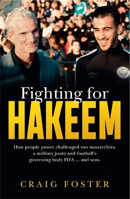 Fighting for Hakeem by Craig Foster